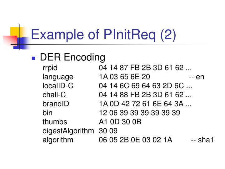 Example of PInitReq (2)