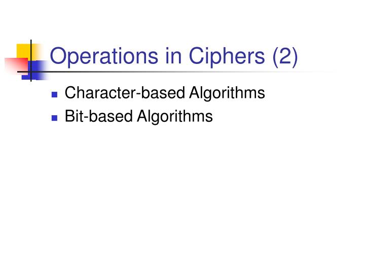 Operations in Ciphers (2)