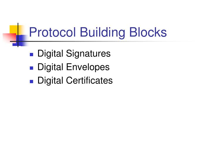 Protocol Building Blocks