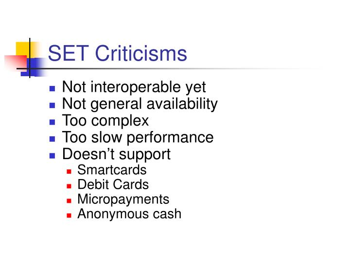 SET Criticisms