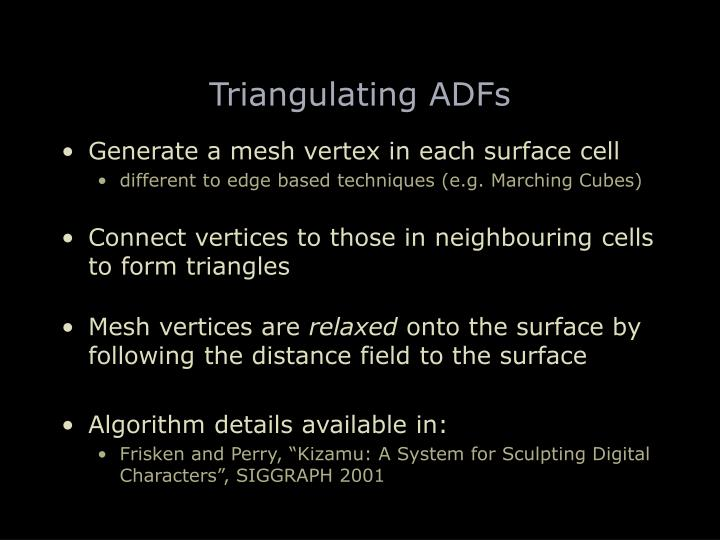 Triangulating ADFs