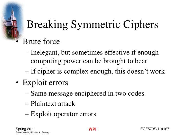 Breaking Symmetric Ciphers