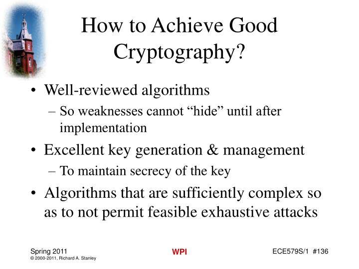 How to Achieve Good Cryptography?