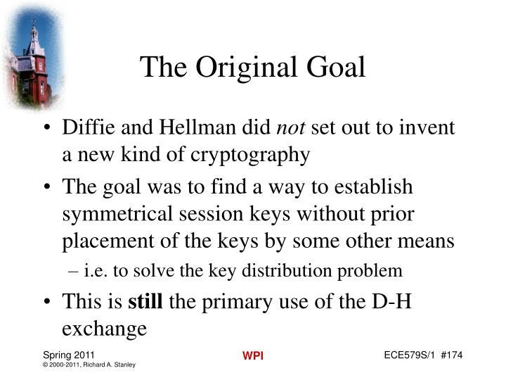 The Original Goal