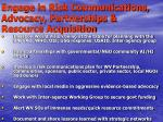 engage in risk communications advocacy partnerships resource acquisition