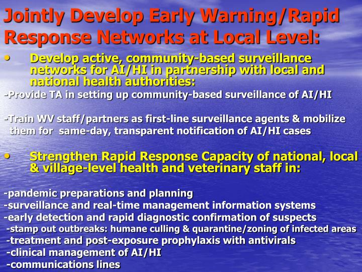 Jointly Develop Early Warning/Rapid Response Networks at Local Level: