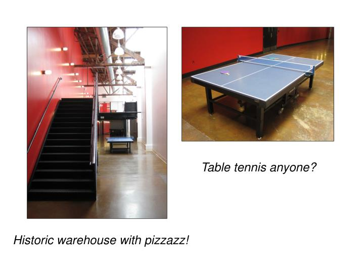 Table tennis anyone?