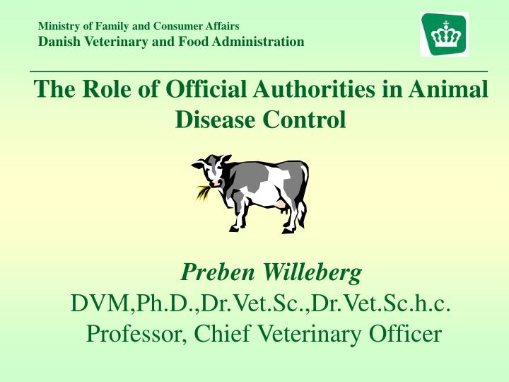 The Role of Official Authorities in Animal Disease Control