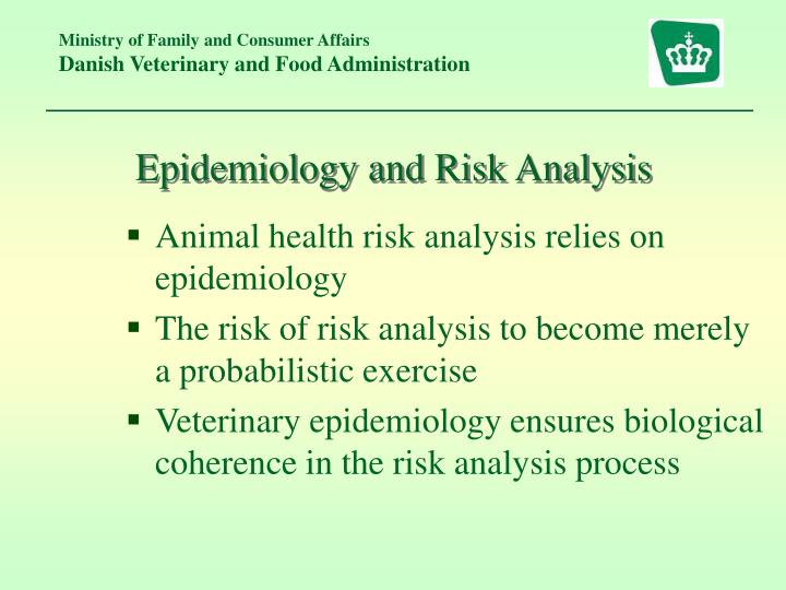 Epidemiology and Risk Analysis