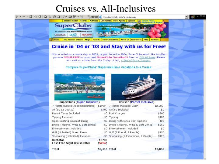 Cruises vs. All-Inclusives