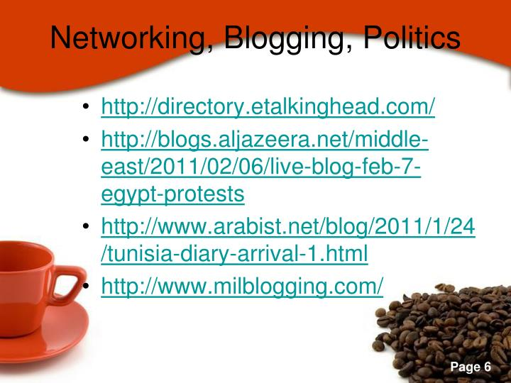 Networking, Blogging, Politics