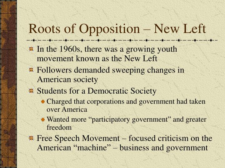 Roots of Opposition – New Left
