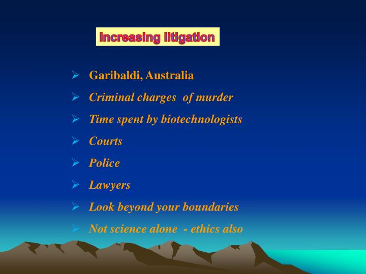 Increasing litigation