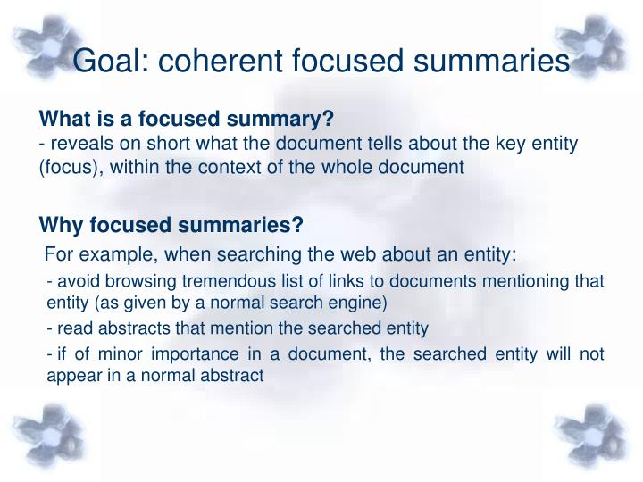 Goal coherent focused summaries