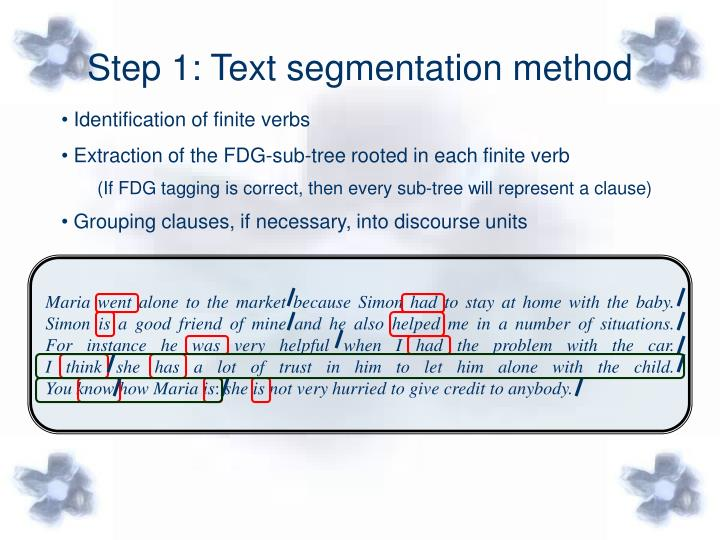 Step 1: Text segmentation method