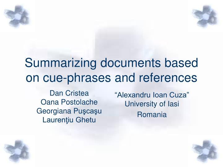 Summarizing documents based on cue phrases and references