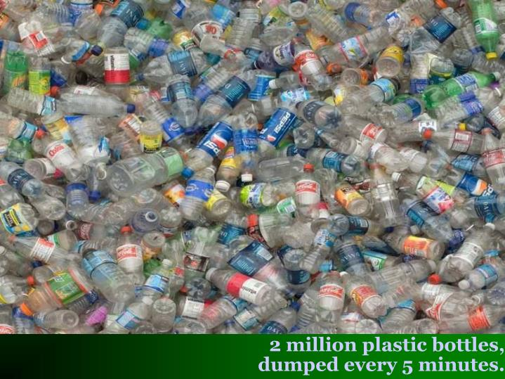 2 million plastic bottles,
