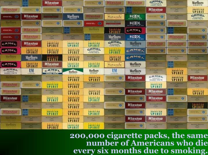 200,000 cigarette packs, the same