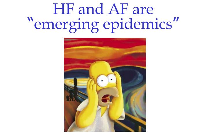 HF and AF are
