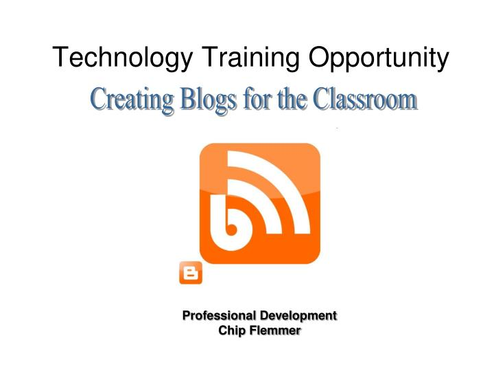 Technology training opportunity