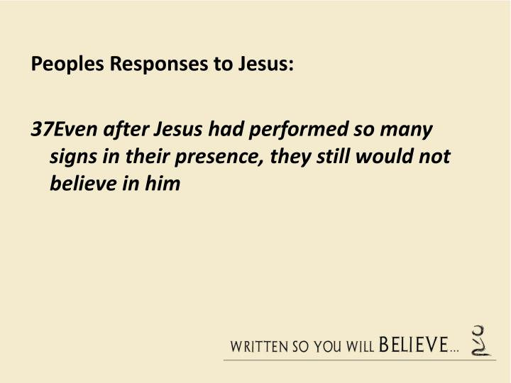 Peoples Responses to Jesus: