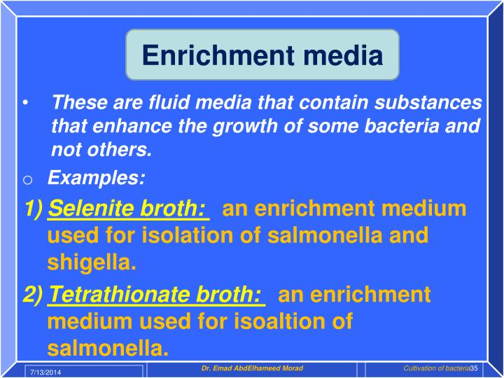 Enrichment media