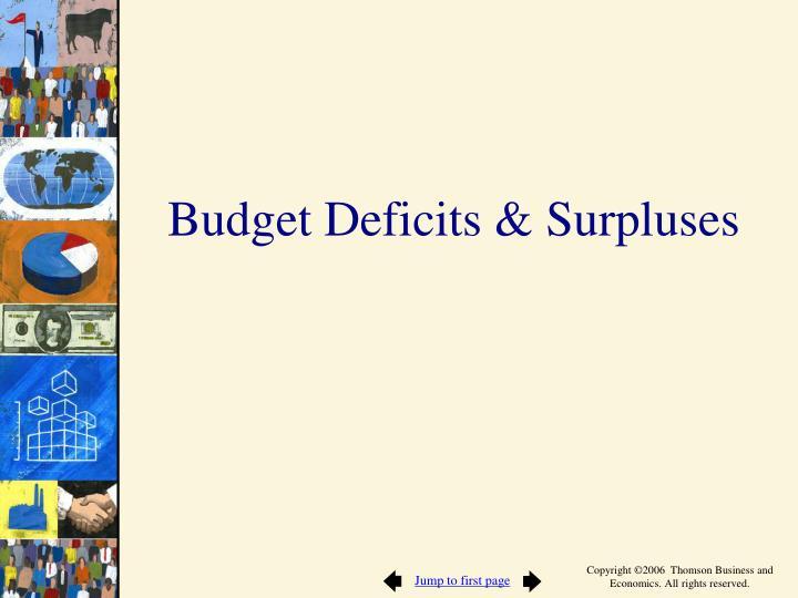 Budget Deficits & Surpluses