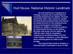 hull house national historic landmark