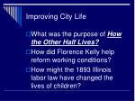 improving city life