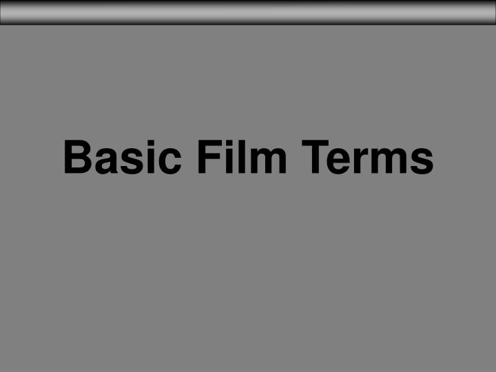 Basic film terms