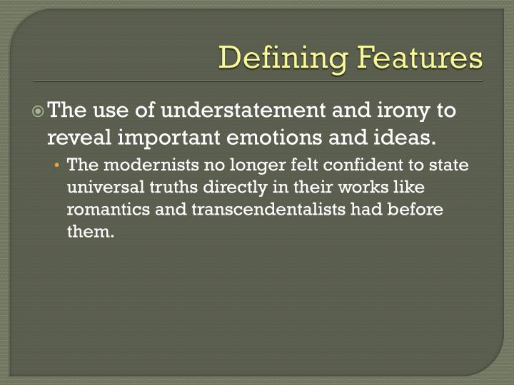 Defining Features