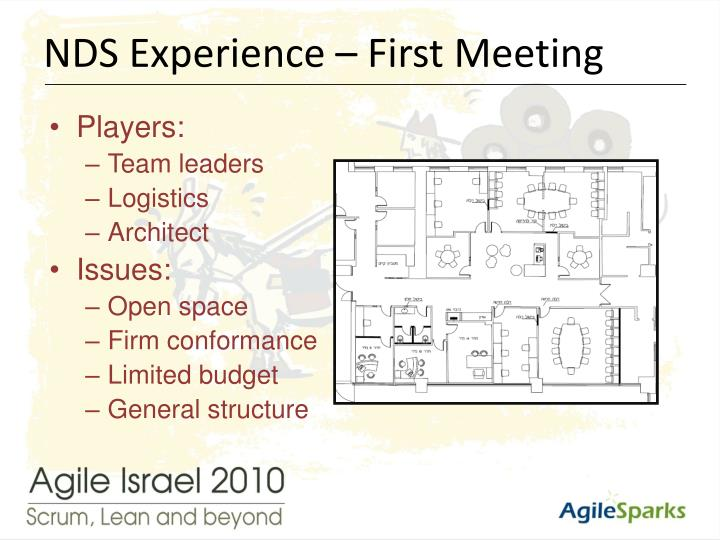 NDS Experience – First Meeting