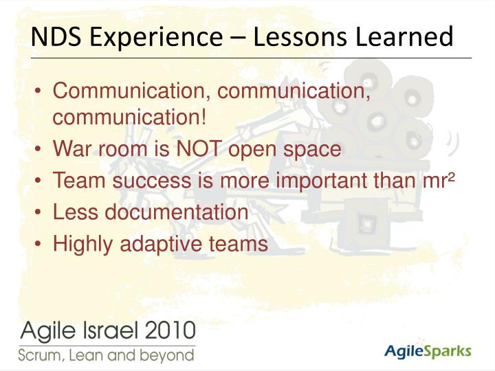 NDS Experience – Lessons Learned
