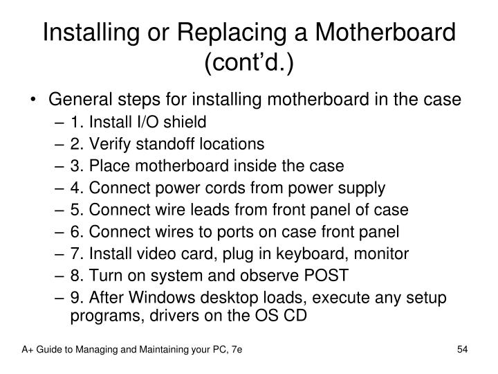 Installing or Replacing a Motherboard (cont'd.)