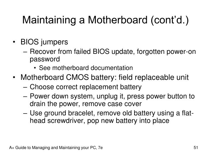 Maintaining a Motherboard (cont'd.)