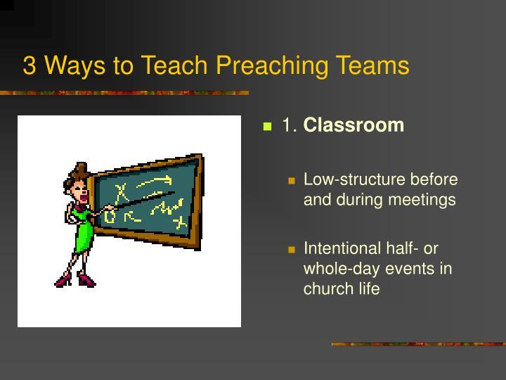 3 Ways to Teach Preaching Teams