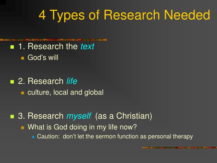 4 Types of Research Needed