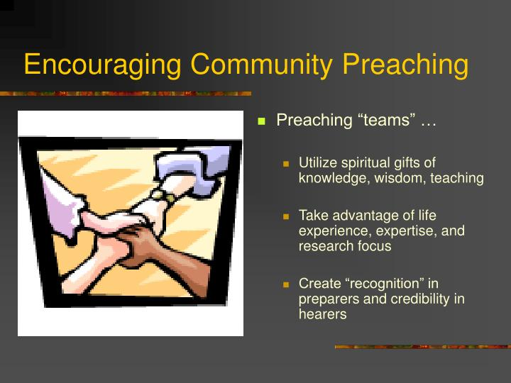 Encouraging Community Preaching