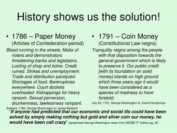 History shows us the solution!