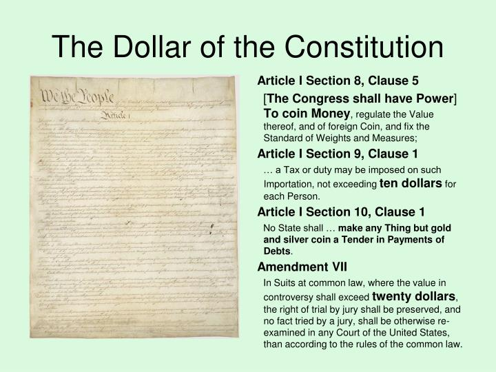 The Dollar of the Constitution