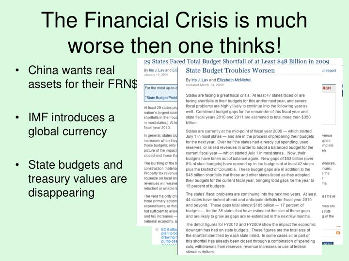 The Financial Crisis is much worse then one thinks!
