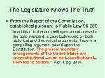 the legislature knows the truth