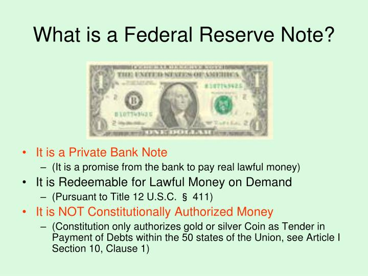 What is a Federal Reserve Note?
