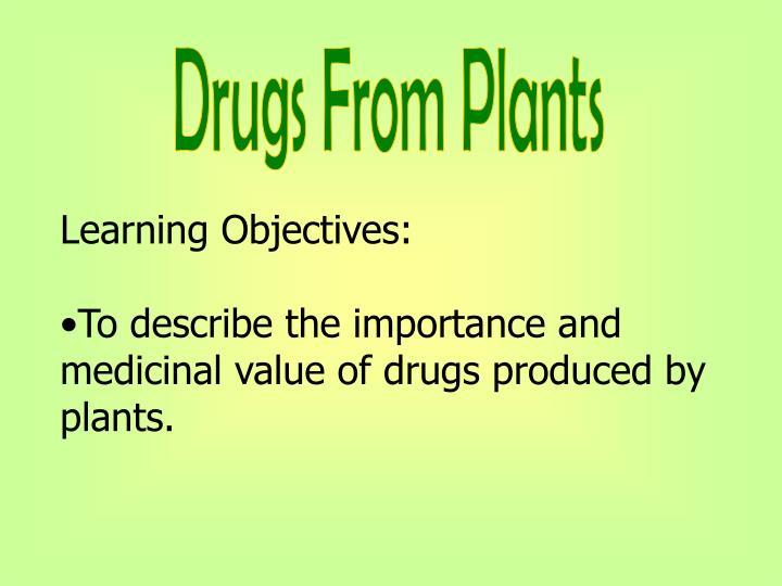 Drugs From Plants