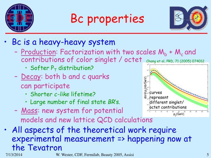 Bc properties