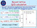 recent lattice qcd calculation