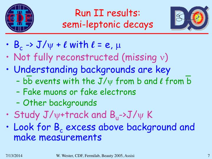 Run II results:                semi-leptonic decays