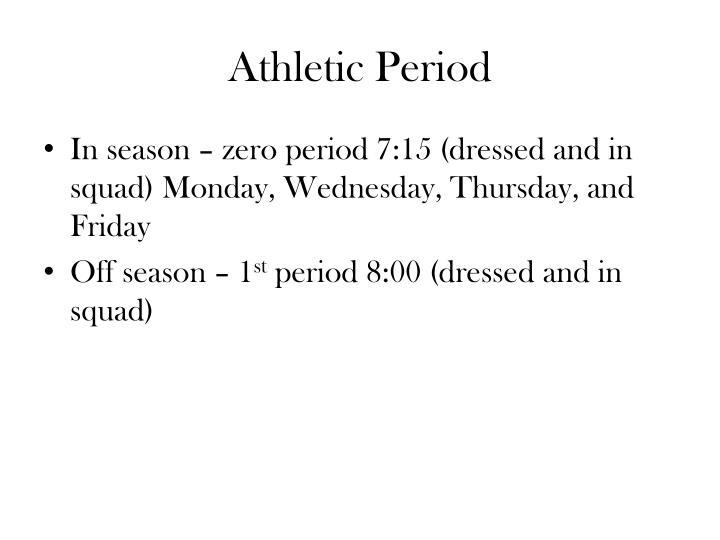 Athletic Period
