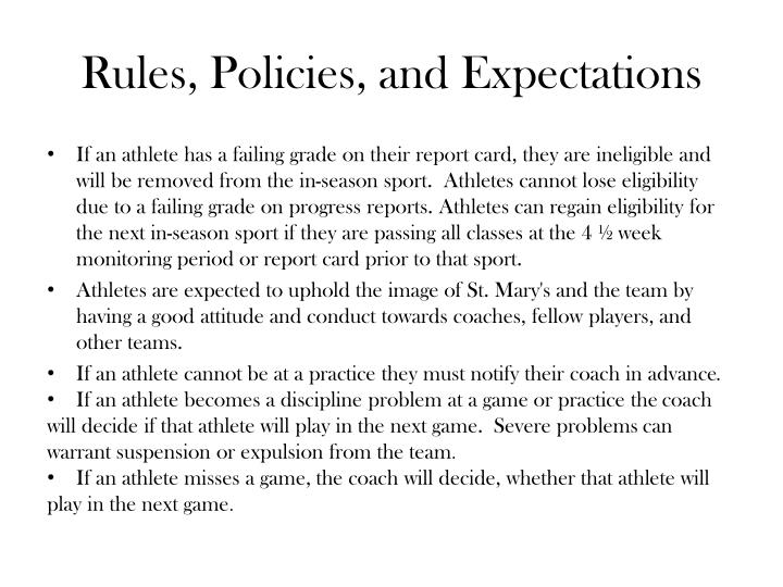 Rules, Policies, and Expectations