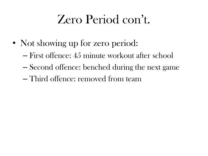 Zero Period